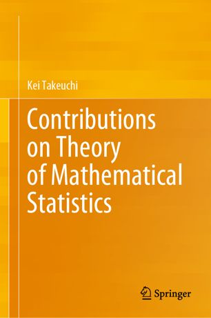 Contributions on Theory of Mathematical Statistics