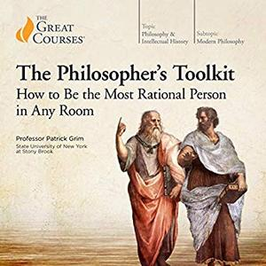 The Philosopher's Toolkit: How to Be the Most Rational Person in Any Room [Audiobook]