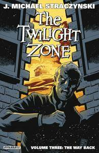 The Twilight Zone Vol. 3 The Way Back (TPB) (2015)