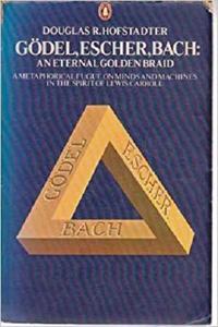 Gödel, Escher, Bach: An Eternal Golden Braid [Repost]