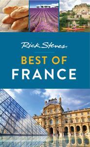 Rick Steves Best of France (Rick Steves Travel Guide), 3rd Edition