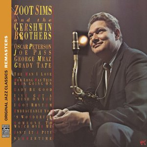 Zoot Sims - Zoot Sims And The Gershwin Brothers (1975) {OJC Remasters Complete Series rel 2013, item 33of33}