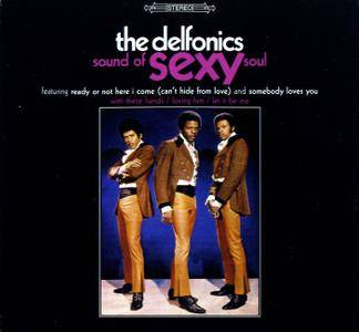 The Delfonics - Sound Of Sexy Soul (1969) [2001, Remastered Reissue]