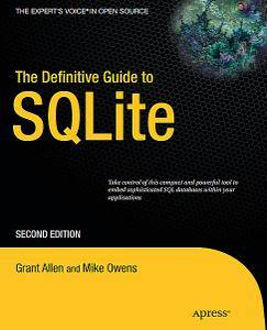 The Definitive Guide to SQLite  (Repost)