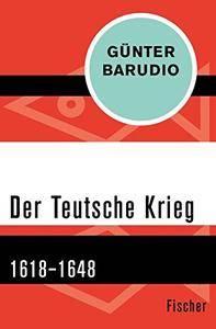Der Teutsche Krieg: 1618-1648
