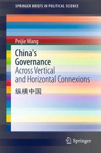 China's Governance: Across Vertical and Horizontal Connexions