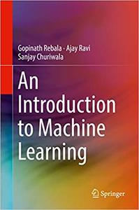 An Introduction to Machine Learning (repost)