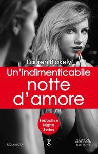 Lauren Blakely - Seductive Nights Vol. 5. Un'indimenticabile notte d'amore