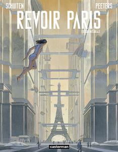 Revoir Paris - Intégrale
