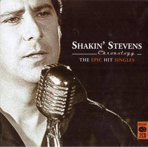 Shakin' Stevens - Chronology: The Epic Hit Singles (2007) {Remastered} ** RE-UP **