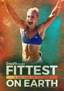 Fittest on Earth: A Decade of Fitness (2017)