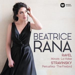 Béatrice Rana - Ravel: Miroirs, La Valse - Stravinsky: 3 Movements from Petrushka, L'Oiseau de feu (2019) [24/192]