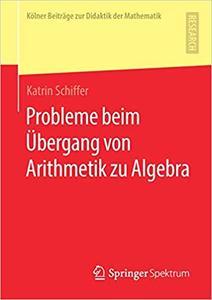 Probleme beim Übergang von Arithmetik zu Algebra