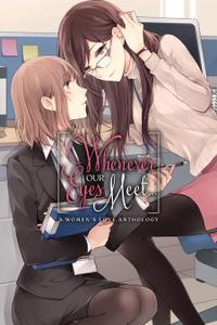 Whenever Our Eyes Meet-A Womens Love Anthology 2019 digital XRA9