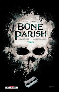 Bone Parish - Tome 1