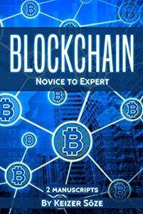 Blockchain: Ultimate Step By Step Guide To Understanding Blockchain Technology, Bitcoin Creation, and the future of Money
