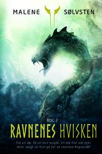 «Ravnenes hvisken Bog 2» by Malene Sølvsten