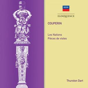 Thurston Dart - Couperin: Les Nations; Pieces de Violes (2019)