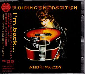 Andy McCoy - Building On Tradition (1995) {Japan 1st Press} Re-Up