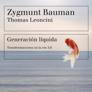 «Generación líquida» by Zygmunt Bauman,Thomas Leoncini
