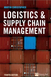 Logistics and Supply Chain Management (4th Edition)