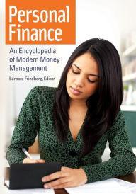 Personal Finance: An Encyclopedia of Modern Money Management (Repost)