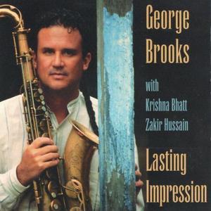 George Brooks / Krishna Bhatt / Zakir Hussain - Lasting Impression (1996)