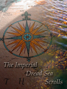 The Imperial Dread Sea Scrolls