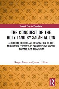 The Conquest of the Holy Land by Ṣalāḥ al-Dīn