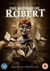 The Revenge of Robert / The Legend of Robert the Doll (2018)
