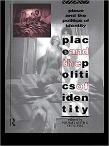 Place and the Politics of Identity