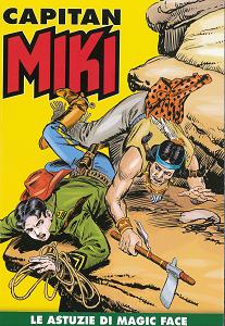 Capitan Miki A Colori - Volume 32 - Le Astuzie Di Magic Face
