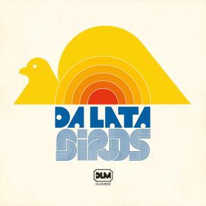 Da Lata - Birds (2019)
