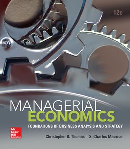 Managerial Economics: Foundations of Business Analysis and Strategy (12th edition) (Repost)