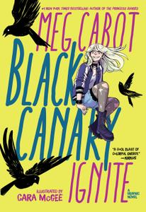 Black Canary-Ignite 2019 digital Son of Ultron