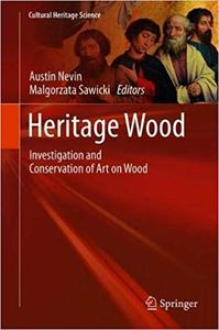 Heritage Wood: Investigation and Conservation of Art on Wood