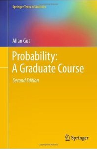 Probability: A Graduate Course (2nd edition) [Repost]