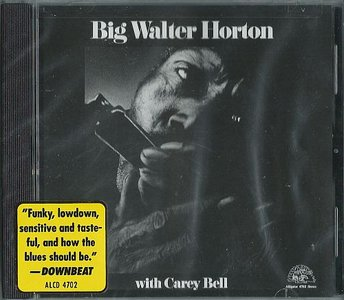 Big Walter Horton - Big Walter Horton With Carey Bell (1973) {1989, Reissue}