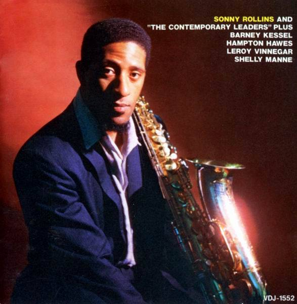Sonny Rollins - Sonny Rollins and The Contemporary Leaders (1958) (Repost)