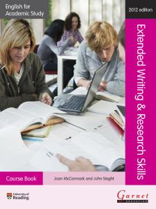 English for Academic Study: Extended Writing & Research Skills, Course Book by Joan McCormack, John Slaght