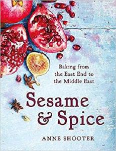 Sesame & Spice: Baking from the East End to the Middle East