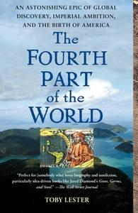 «The Fourth Part of the World» by Toby Lester