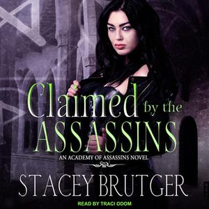 «Claimed by the Assassins» by Stacey Brutger