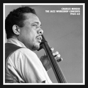 Charles Mingus - The Jazz Workshop Concerts 1964-65 (2012) {7CD Box Set Mosaic Records MD7-253}