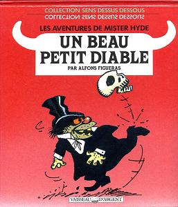 Mister Hyde - Un Beau Petit Diable