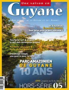 Une saison en Guyane Hors-Série N. 5 - Septembre 2017