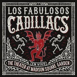 Los Fabulosos Cadillacs - En Vivo en The Theater at Madison Square Garden (2017)
