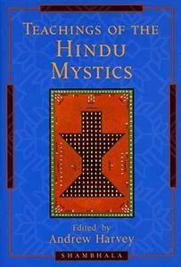 Teachings of the Hindu Mystics (repost)