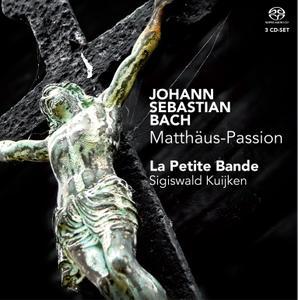 La Petite Bande & Sigiswald Kuijken - J.S. Bach: Matthäus-Passion, BWV 244 (2010) [Official Digital Download 24/96]