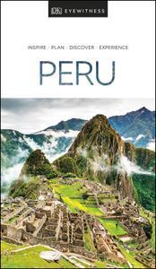 DK Eyewitness Travel Guide Peru, 2019 Edition